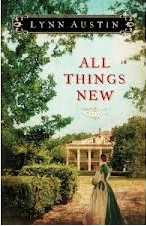 Lynn Austin's All Things New