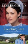 Courting Cate by Leslie Gould
