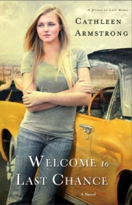 Welcome to Last Chance by Cathleen Armstrong